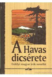 A Havas dicsérete - Hunyadi Csaba - Régikönyvek