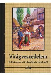 Virágveszedelem - Hunyadi Csaba - Régikönyvek
