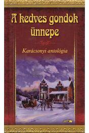 A kedves gondok ünnepe - Hunyadi Csaba Zsolt - Régikönyvek