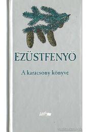 Ezüstfenyő - Hunyadi Csaba Zsolt - Régikönyvek