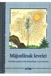 Májusfának levelei - Hunyadi Csaba Zsolt - Régikönyvek