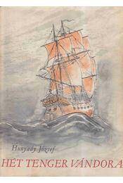 Hét tenger vándora - Hunyady József - Régikönyvek