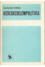 Kereskedelempolitika - Huszár Ernő - Régikönyvek