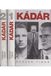 Kádár János politikai életrajza I-II. - Huszár Tibor - Régikönyvek