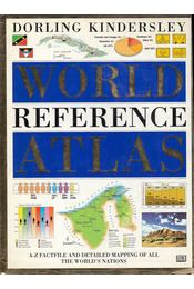 The Dorling Kindersley World Reference Atlas - Ian Castello-Cortes - Régikönyvek