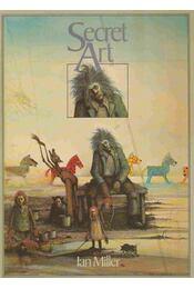 Secret Art - Ian Miller, Barry King - Régikönyvek