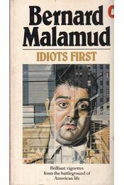 Idiots first - Bernard Malamud - Régikönyvek