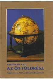 Az öt földrész - Ifj. Bartók Béla - Régikönyvek
