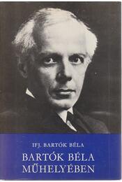 Bartók Béla műhelyében - Ifj. Bartók Béla - Régikönyvek