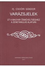 Varázsjelek - Ifj. Csoóri Sándor - Régikönyvek