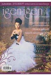 Igen - Igen az esküvőmagazin - Tamás Rita - Régikönyvek