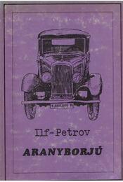 Aranyborjú - Ilf-Petrov - Régikönyvek