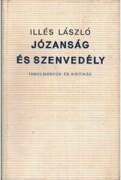 Józanság és szenvedély - Illés László - Régikönyvek