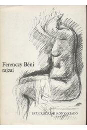Ferenczy Béni rajzai - Illyés Gyula - Régikönyvek