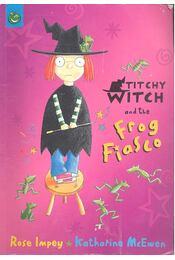 Titchy Witch and the Frog Fiasco - IMPEY, ROSE - McEVEN, KATHERINE - Régikönyvek