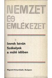 Székelyek a múló időben - Imreh István - Régikönyvek