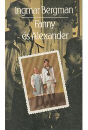 Fanny és Alexander - Ingmar Bergman - Régikönyvek