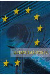 EU-tanulmányok IV. - Inotai András - Régikönyvek