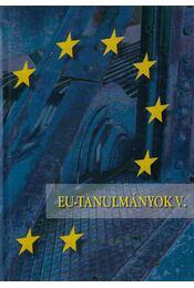 EU-tanulmányok V. - Inotai András - Régikönyvek