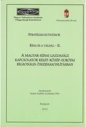 Stratégiai kutatások - Kína és a válság - II. - Inotai András, Juhász Ottó - Régikönyvek
