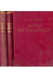 Magyar mythologia I-II. - Régikönyvek