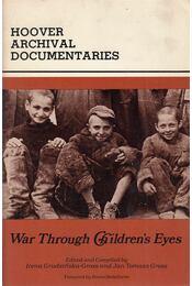War Through Children's Eyes - Irena Grudzinska-Gross, Jan Tomasz Gross - Régikönyvek