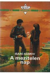 A mezítelen nap - Isaac Asimov - Régikönyvek