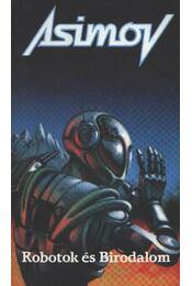 Robotok és Birodalom - Isaac Asimov - Régikönyvek