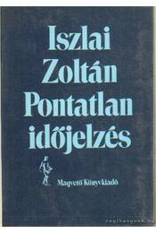 Pontatlan időjelzés - Iszlai Zoltán - Régikönyvek