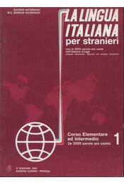 La Lingua Italiana per stranieri I-II. - Katerinov, Katerin - Régikönyvek