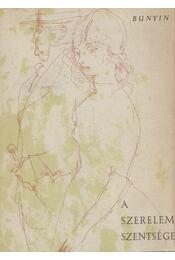 A szerelem szentsége - Ivan Bunyin - Régikönyvek