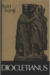 Diocletianus - Ivanji, Ivan - Régikönyvek