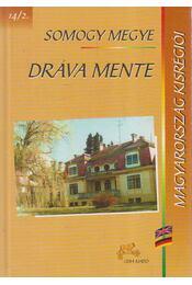 Somogy megye - Dráva mente - Izményi Éva (szerk.) - Régikönyvek