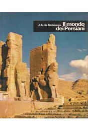 Il mondo dei Persiani - J.-A. de Gobineau - Régikönyvek