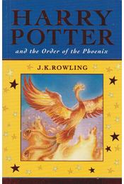 Harry Potter and the Order of the Phoenix - J. K. Rowling - Régikönyvek