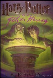 Harry Potter és a Félvér Herceg - J. K. Rowling - Régikönyvek