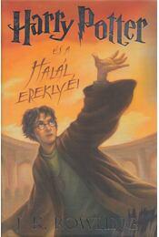 Harry Potter és a Halál ereklyéi - J. K. Rowling - Régikönyvek