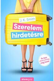 Szerelem hirdetésre - J.K. Smith - Régikönyvek