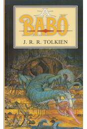 A Babó - J. R. R. Tolkien - Régikönyvek