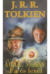 A Gyűrű nyomán – Fa és levél - J. R. R. Tolkien - Régikönyvek