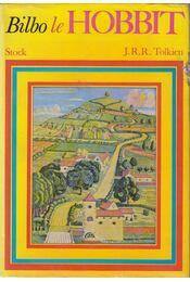 Bilbo le Hobbit - J. R. R. Tolkien - Régikönyvek