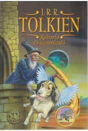 Kóborló és a varázsló - J. R. R. Tolkien - Régikönyvek