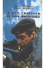 A sas leszállt - Jack Higgins - Régikönyvek