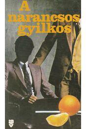 A narancsos gyilkos - Jack Ritchie - Régikönyvek