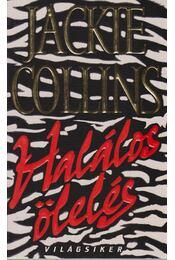 Halálos ölelés - Jackie Collins - Régikönyvek