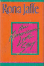 An American Love Story (dedikált) - Jaffe, Rona - Régikönyvek