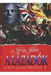 A lázadók - Jakes, John - Régikönyvek
