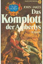 Das Komplott der Amberlys - Jakes, John - Régikönyvek