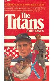 The Titans - Jakes, John - Régikönyvek