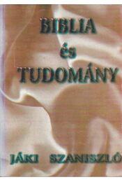 Biblia és Tudomány - Jáki Szaniszló - Régikönyvek